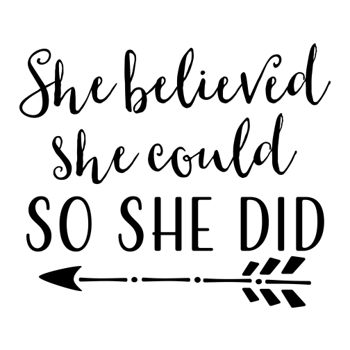 ct4630-she-believed-she-could-so-she-did-aproof